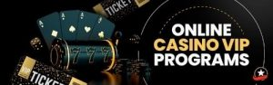 Advantages to becoming a VIP member at an online casino