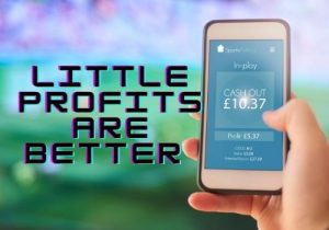 Little Profits Are Better