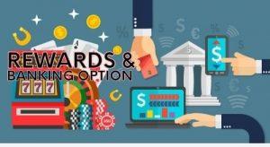 Rewards & Banking Options