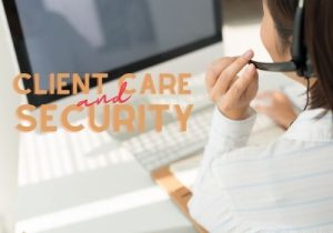 client care and security